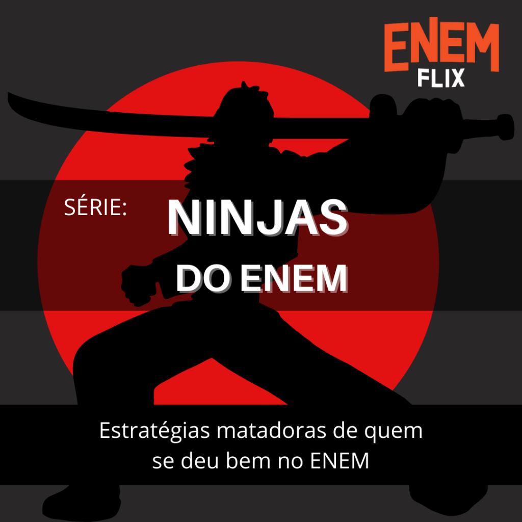 NINJAS DO ENEM